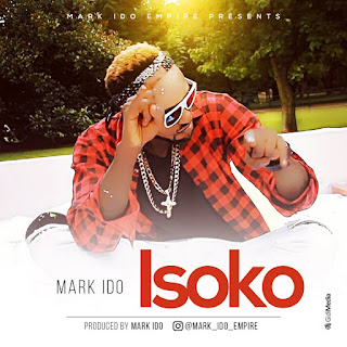 Audio & Video : Mark Ido - Isoko - REPORT MUSIC