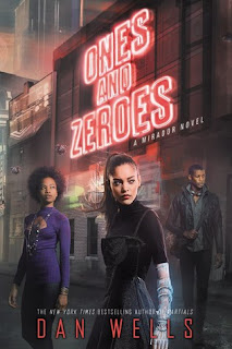 Ones and Zeroes by Dan Wells book cover
