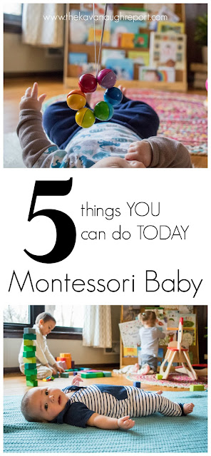 5 things you can do today to incorporate Montessori into your home with your baby!