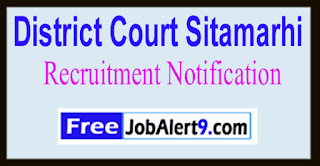 District Court Sitamarhi Recruitment Notification 2017 Last Date 21-06-2017
