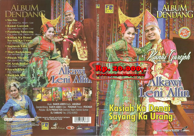 Alkawi & Leni Alfin - Kasiah Ka Denai Sayang Ka Urang (Album Dendang)