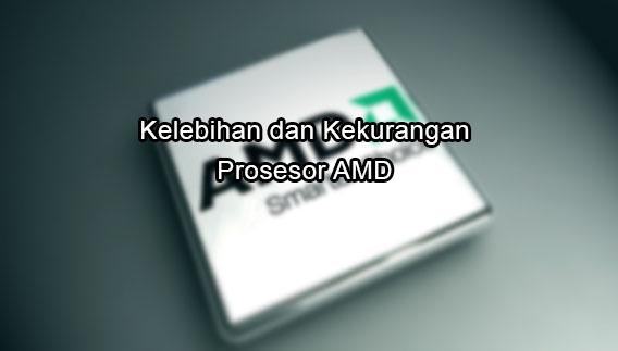 kekurangan processor amd