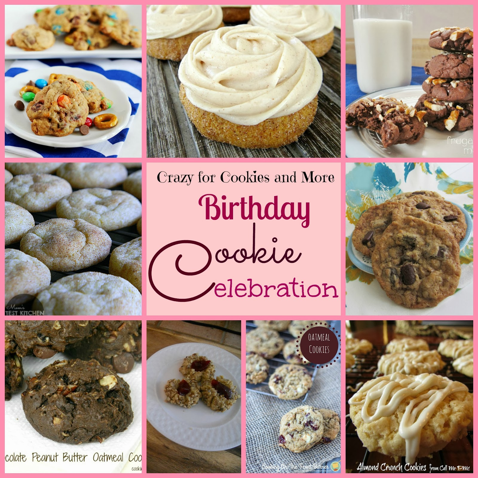 Crazy For Cookies And More: Birthday Cookie Celebration