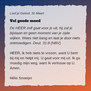 Leef je geloof, Hillie Snoeijer: Vol goede moed (Deuteronomium 31:8)