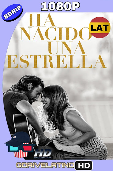 Nace Una Estrella (2018) BDRip 1080p Latino-Ingles mkv