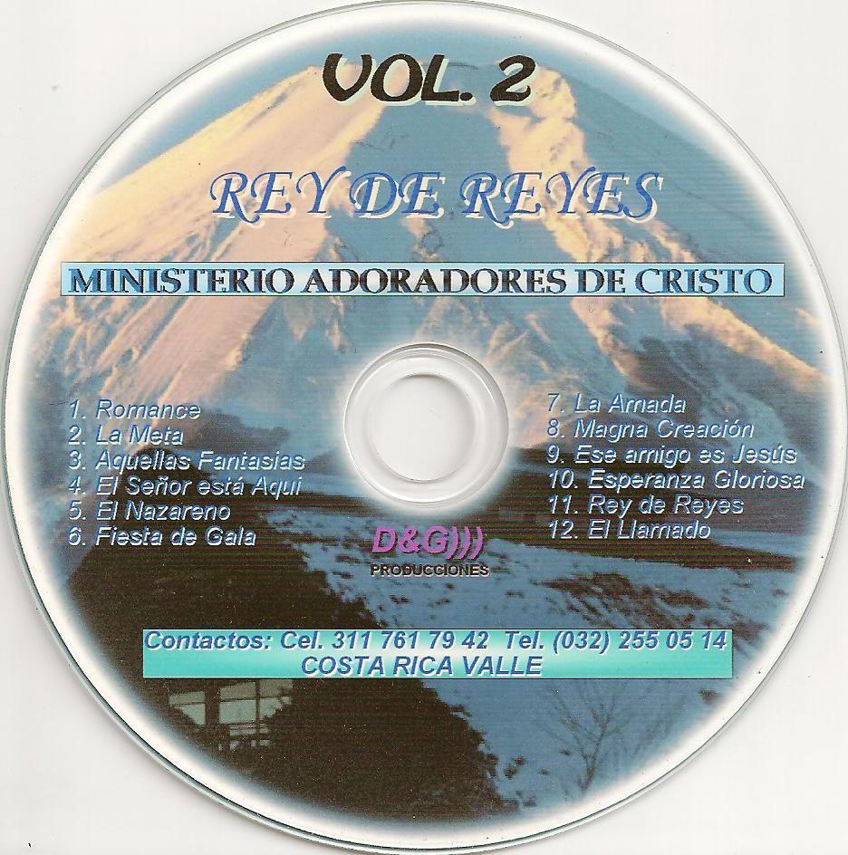 Ministerio Adoradores De Cristo-Vol 2-Rey De Reyes-