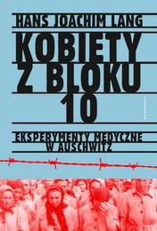 http://lubimyczytac.pl/ksiazka/4871747/kobiety-z-bloku-10-eksperymenty-medyczne-w-auschwitz