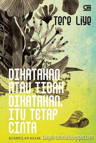 Download Buku Tere Liye - Dikayakan Atau Tidak Dikatakan