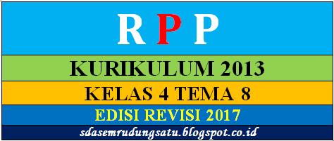 RPP Kurikulum 2013 Kelas 4 Tema 8 Semester 2