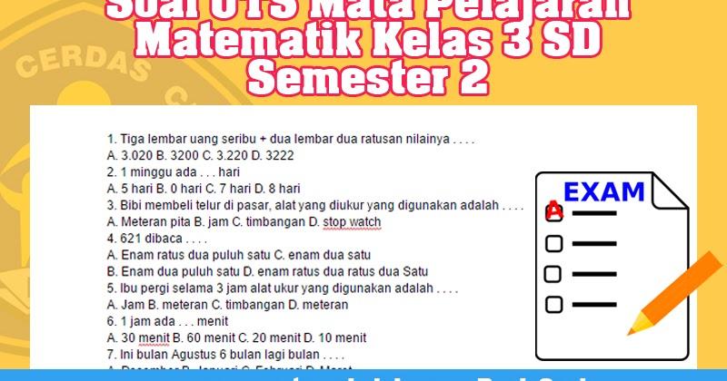 Soal Uts Mata Pelajaran Matematik Kelas 3 Sd Semester 2