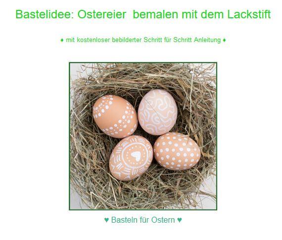 http://www.bastel-anleitungen.com/bastelideen-osterdeko-basteln-fuer-ostern/bastelidee-ostereier-basteln-und-gestalten/ostereier-bemalen-lackstift.html