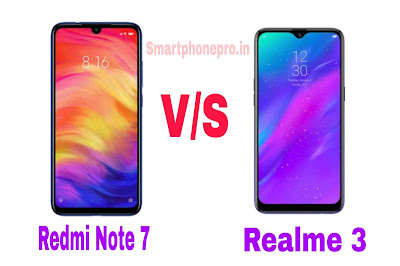 Redmi Note 7 Vs Realme 3 Phone