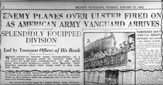 Belfast Telegraph announces arrival of US Army, 27 January 1942 worldwartwo.filminspector.com