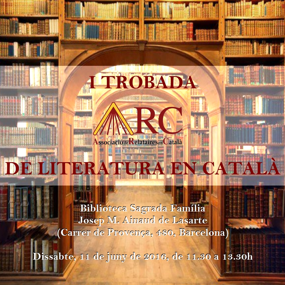 'I Trobada ARC de Literatura en Català'