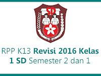 RPP K13 Revisi 2016 Kelas 1 SD Semester 2 dan 1