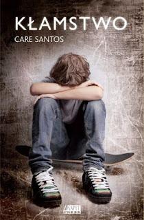 """""""Kłamstwo"""" Care Santos - recenzja"""