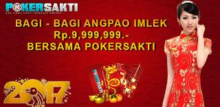 Pokersakti | Bagi - Bagi Angpao Imlek Rp.9.999.999,-
