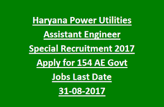 Haryana Power Utilities Assistant Engineer Special Recruitment 2017 Apply for 154 AE Govt Jobs Last Date 31-08-2017