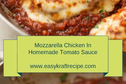 Mozzarella Chicken In Homemade Tomato Sauce