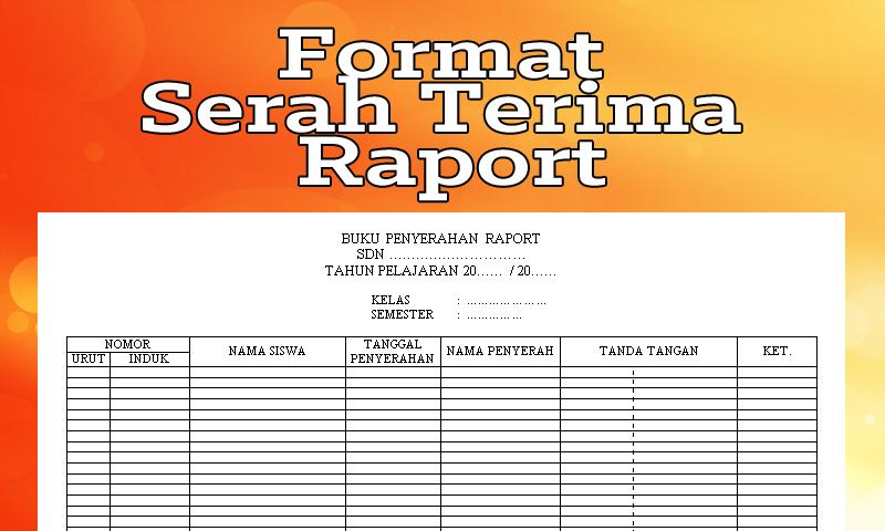 Contoh Format Serah Terima Raport