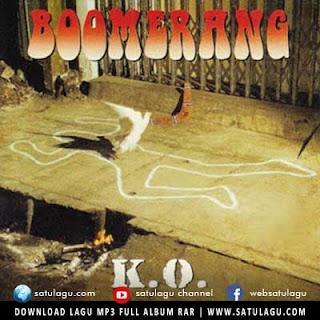 Download Lagu Boomerang Full Album K.O (Kontaminasi Otak) (1995)