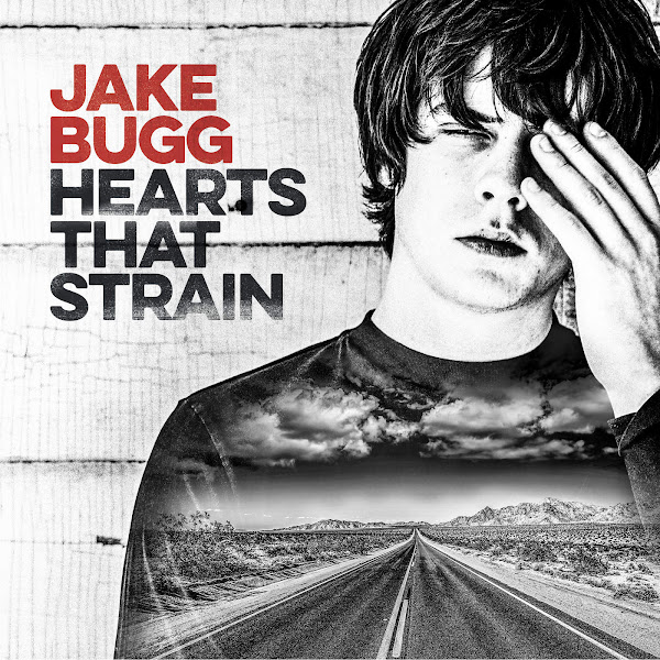Jake Bugg - Hearts That Strain Cover
