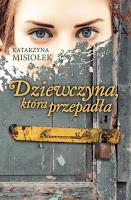 http://ksiazkomania-recenzje.blogspot.com/2016/11/dziewczna-ktora-przepada-katarzyna.html