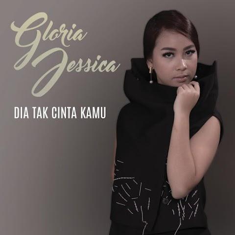 Gloria Jessica - Dia Tak Cinta Kamu MP3