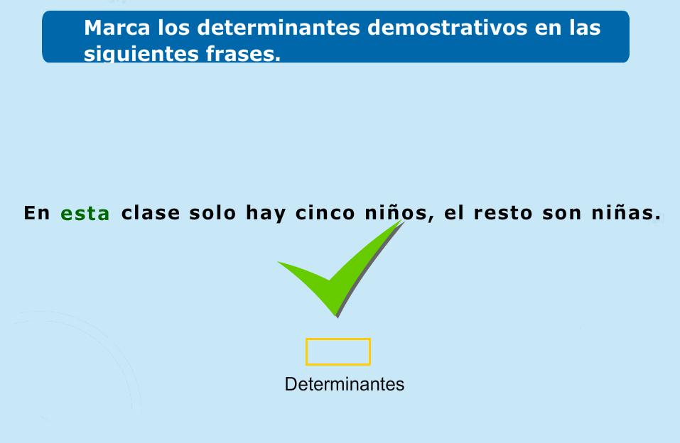 http://www.primerodecarlos.com/TERCERO_PRIMARIA/enero/Unidad_6/actividades/lengua/demostrativo1/indice.swf