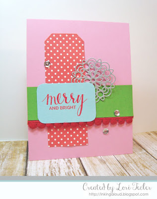 Merry and Bright card-designed by Lori Tecler/Inking Aloud-stamps and dies from My Favorite Things