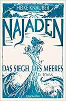 https://www.randomhouse.de/Paperback/Najaden-Das-Siegel-des-Meeres/Heike-Knauber/Blanvalet-Taschenbuch/e522804.rhd