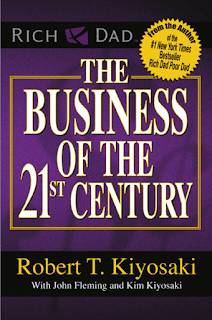 The Business of the 21st Century by Robert T. Kiyosaki Online Book PDF