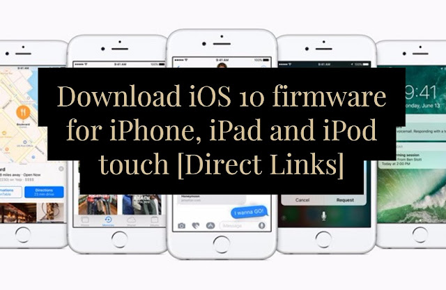 you can download iOS 10 ipsw firmware file for iPhone, iPad and iPod touch using the direct download links below according to your supported model and update your device manually.
