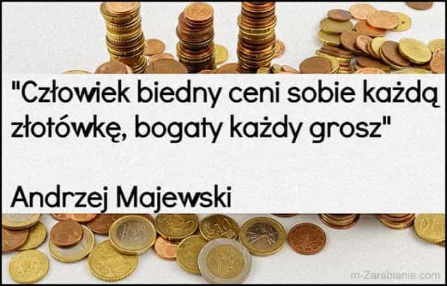 Andrzej Majewski, cytaty o sukcesie, bogactwie, pieniądzach i finansach.