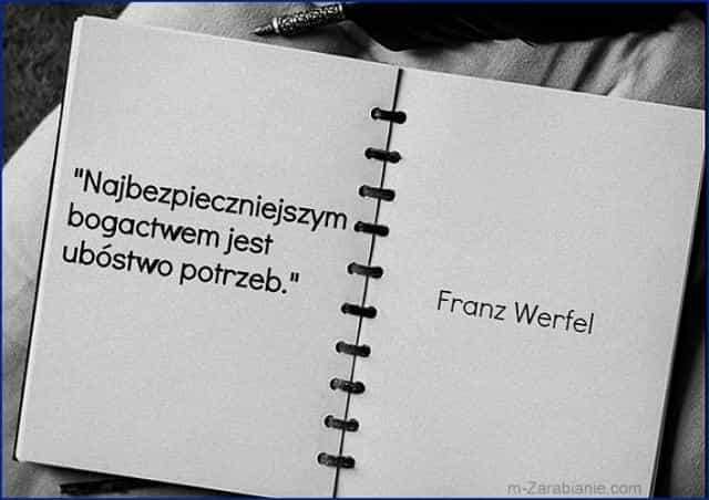 Franz Werfel, cytaty o sukcesie, bogactwie, pieniądzach i finansach.