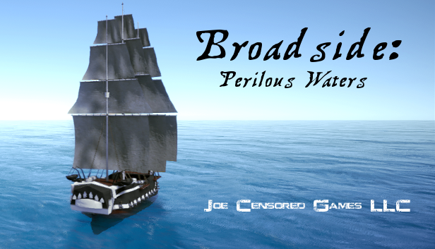 Broadside: Perilous Waters Development Blog