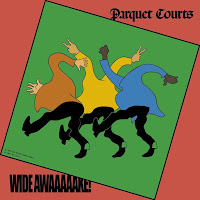 Parquet Courts - Wide Awake (Rough Trade)