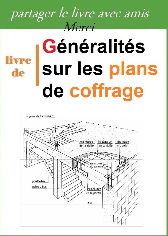 G n ralit s sur les plans de coffrage pdf book batiment architecture - Plan de coffrage ...