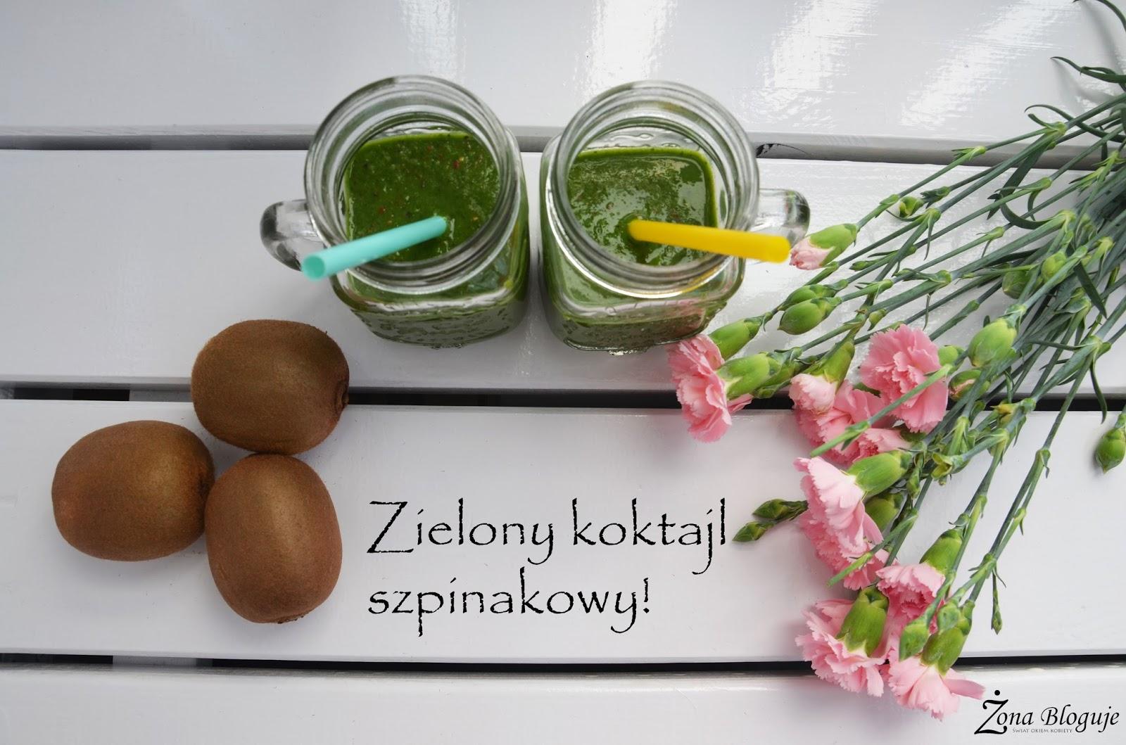 Zielony koktajl czyli smoothie szpinakowe!