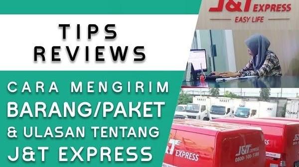 Review Ulasan Dan Cara Mengirim Barang Dengan J T Express