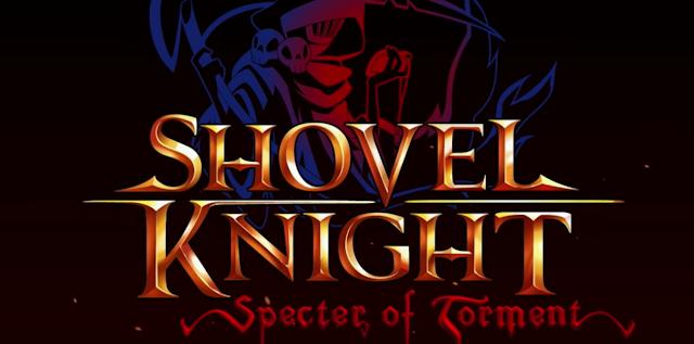 Se anuncia la precuela Shovel Knight: Specter of Torment