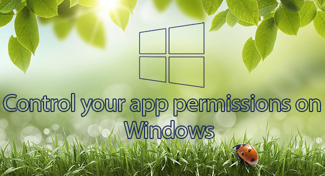 Control your app permissions on windows-www.ceofix.net