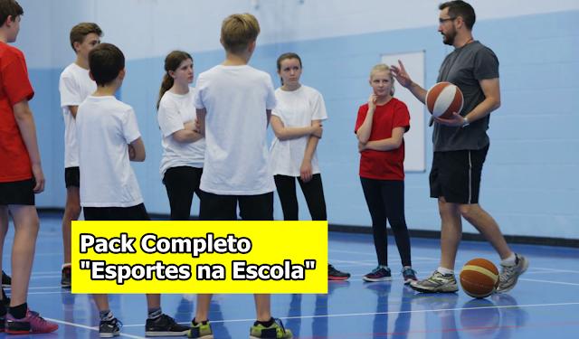 """Conheça o Super Pack """"Esportes na Escola"""" Completo"""