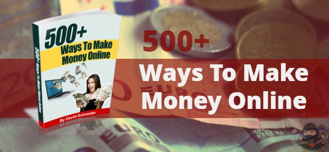 500+ Ways To Make Money Online