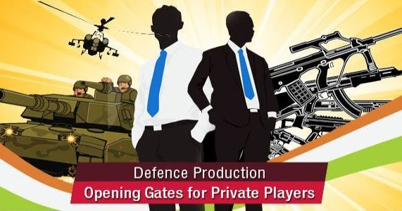 private sector participation in indias defence production The exhibition will underscore indias first serious attempt to  secretary defence production of the mod told  with all stakeholders in the defence sector,.