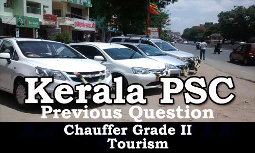 Kerala PSC - Previous Question Paper Chauffer Grade II - Tourism