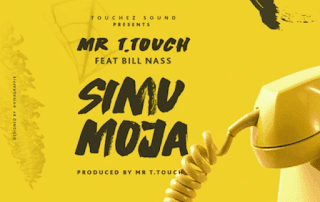 Audio - Mr T Touch ft Billnass - Simu Moja Mp3 Download