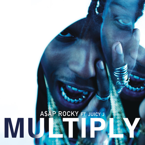 A$AP Rocky - Multiply (feat. Juicy J) - Single Cover