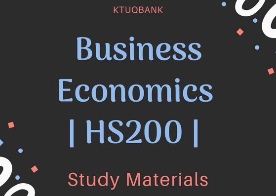 Business Economics | HS200 | Study Materials