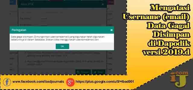 Mengatasi Username (email) Data Gagal Disimpan di Dapodik versi 2019.d